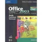 Microsoft Office 2003: Introductory Concepts and Techniques by Gary B. Shelly 0619255749