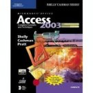 Microsoft Office Access 2003 Complete Concepts and Techniques by Gary B. Shelly 0619200391