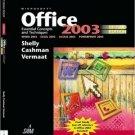Microsoft Office 2003: Essential Concepts and Techniques 2nd by Shelly 1418859478