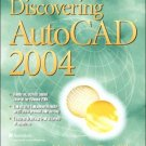 Discovering AutoCAD 2004 2nd by Mark Dix 0131410822