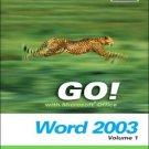 GO! with Microsoft Word 2003 by John M. Preston 0131434314