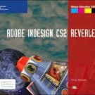Adobe InDesign CS2, Revealed, Deluxe Education Edition by Chris Botello 1418839671