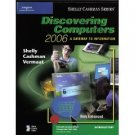 Discovering Computers 2006: A Gateway to Information, Introductory by Gary B. Shelly 0619255455