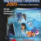 Discovering Computers 2005 by Gary B. Shelly 0619202173
