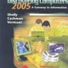 Discovering Computers 2005: Introductory by Gary B. Shelly 0619202181