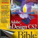 Adobe Indesign CS2 Bible by Galen Gruman 0764588125