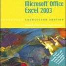 Microsoft Office Excel 2003, Illustrated Complete by Reding 1418842966