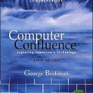 Computer Confluence Comprehensive Edition by George Beekman 0131435671