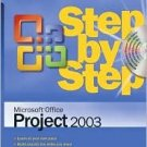 Microsoft Office Project 2003 Step by Step by Carl Chatfield 0735619557