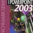 Microsoft PowerPoint 2003: Specialist by Rutkosky 0763820628