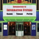 Introduction to Information Systems by Efraim Turban 0471736368