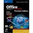 Microsoft Office 2003: Introductory Concepts and Techniques by Shelly Cashman 1418859311