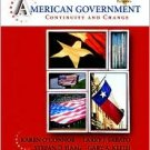 American Government: Continuity and Change, 2008 Texas Ed 4 by Karen O'Connor 0205528236