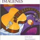 Imagenes: An Introduction to Spanish Language and Cultures 2nd by Debbie Rusch 0618660402