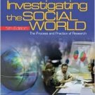 Investigating the Social World 5th by Russell K. Schutt 141292734X