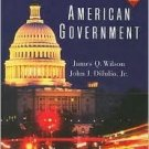 American Government 9th by James Q. Wilson 0618299823