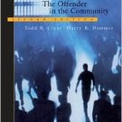 The Offender in the Community by Harry R. Dammer 053459526X