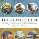 The Global Future by Charles W. Kegley 049500748X