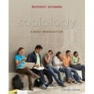 Sociology: A Brief Introduction 7th by Richard T. Schaefer 0073528056