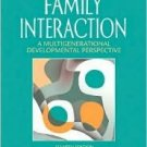 Family Interaction: A Multigenerational Developmental Perspective 4th by Anderson 0205485472