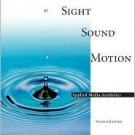 Sight, Sound, Motion: Applied Media Aessthetics 4th by Herbert Zettl 053452723X