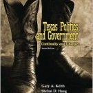 Texas Politics and Government: Continuity and Change 2nd by Gary A. Keith 0205551238