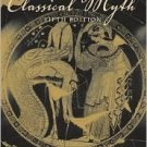 Classical Myth 5th by Barry B. Powell 0131962949