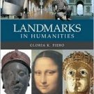 Landmarks In Humanities by Gloria K. Fiero 0073207268