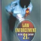 Law Enforcement in the 21st Century by Heath Grant 0205336337