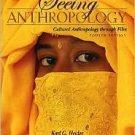Seeing Anthropology 4th by Karl G. Heider 0205483550