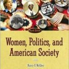 Women, Politics, and American Society 4th by Nancy E. McGlen 0321202317