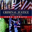 Criminal Justice, 2005 Update by James A. Fagin 0205453368