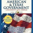 Essentials of American and Texas Government: Continuity and Change by O'Connor 0321434323