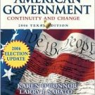 American Government: Continuity and Change, 2006 Texas Election Update Ed 8 by O'Connor 0321434609