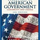 Essentials of American Government: Continuity and Change, 2006 Edition Ed 7 by O'Connor 032127623X