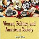 Women, Politics, and American Society / Edition 4 by Nancy E. McGlen 0321202317