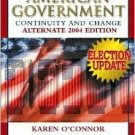 American Government 2004: Continuity and Change / Edition 7 by Karen O'Connor 0321298594