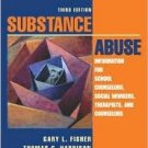 Substance Abuse 3rd by Gary L. Fisher 0205403360