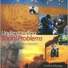 Understanding Social Problems 5th by Mooney 0495091588