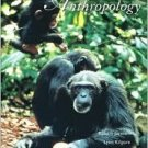 Essentials of Physical Anthropology 6th by Lynn Kilgore 0495030619