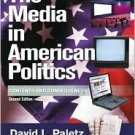 The Media in American Politics: Contents and Consequences 2nd by David Paletz 0321077776