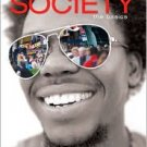 Society: The Basics / Edition 10 by John J. Macionis 013501882X