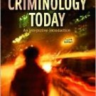 Criminology Today: An Integrative Introduction 4th by Frank Schmalleger 0131702106