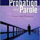 Probation and Parole: Theory and Practice by Howard Abadinsky 0131188941