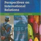 Perspectives on International Relations 2nd by Henry R. Nau 0872899241
