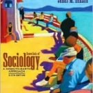 Essentials of Sociology 6th by James M. Henslin 0205479219