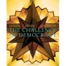 The Challenge Of Democracy 8th by Jeffrey M. Berry 061837244X