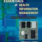 Essentials of Health Information Management 2nd Ed by Michelle A. Green 0766845028
