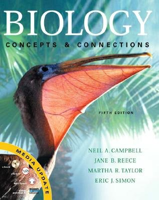 Biology Concepts and Connections 5th edition by Neil A. Campbell 0321512448