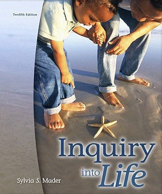Inquiry Into Life 12th edition by Sylvia S. Mader 0073309338